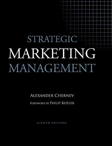 Strategic Marketing Management, 8th Edition: Alexander Chernev