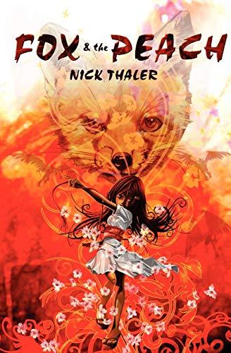 Fox & the Peach: Thaler, Nick