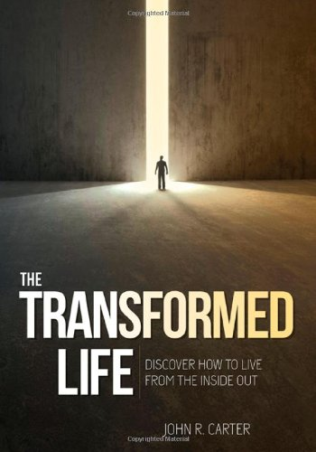 9781936578405: Transformed Life: Discover How To Live From The Inside Out