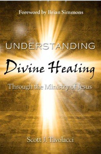 9781936578436: Understanding Divine Healing