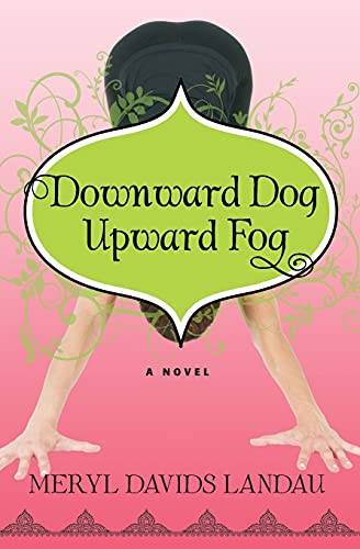 9781936586356: Downward Dog, Upward Fog