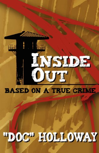 Inside Out: Based on a True Crime: Doc Holloway