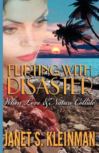 9781936587803: Flirting with Disaster: When Love and Nature Collide