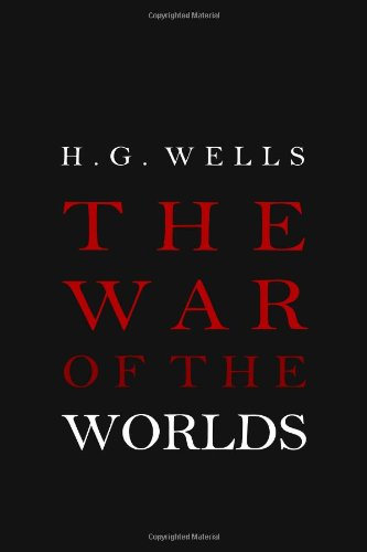 9781936594054: The War of the Worlds