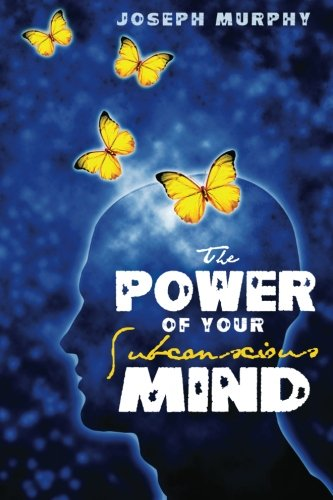 9781936594238: The Power of Your Subconscious Mind