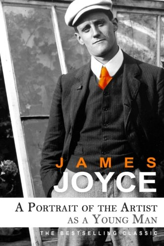 A Portrait of the Artist as a Young Man: Joyce, James