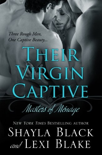 9781936596065: Their Virgin Captive: Masters of Ménage (Masters of Menage)