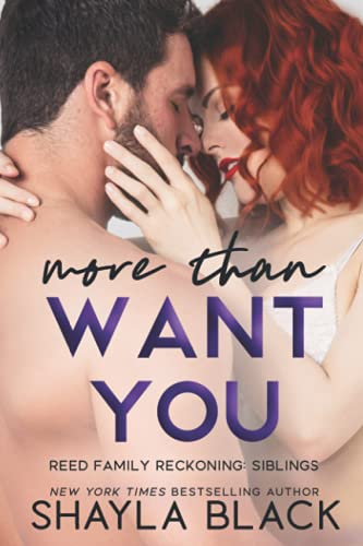 More Than Want You: Shayla Black