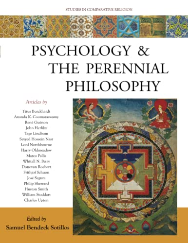 9781936597208: Psychology and the Perennial Philosophy: Studies in Comparative Religion (Studies in Comparative Religion (World Wisdom))