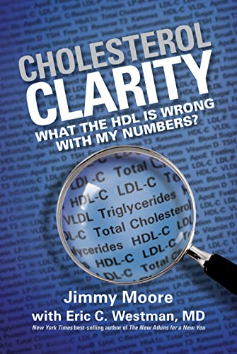 9781936608386: Cholesterol Clarity: What The HDL Is Wrong With My Numbers?