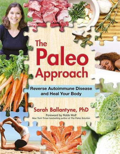 9781936608393: The Paleo Approach: Reverse Autoimmune Disease and Heal Your Body