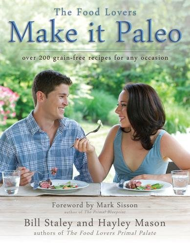 9781936608867: Make it Paleo: Over 200 Grain Free Recipes For Any Occasion