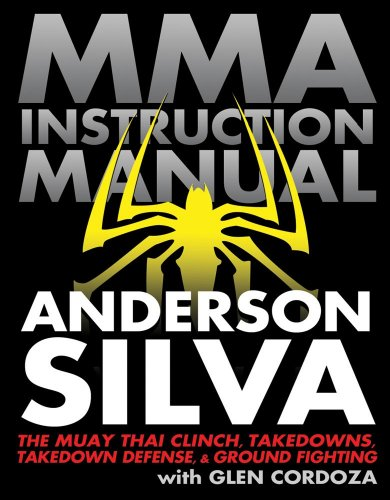 MMA Instruction Manual: The Muay Thai Clinch,: Cordoza, Glen, Silva,