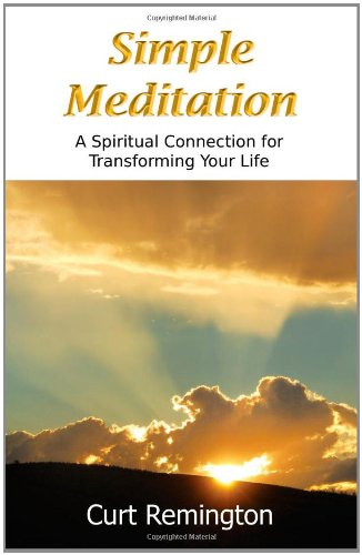 9781936610068: Simple Meditation: A Spiritual Connection for Transforming Your Life
