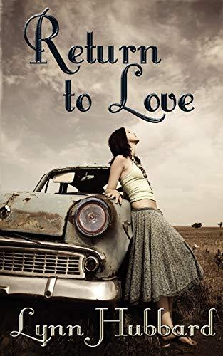 Return to Love: Lynn Hubbard