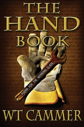 9781936617173: The Hand Book, Poems for the Working Class