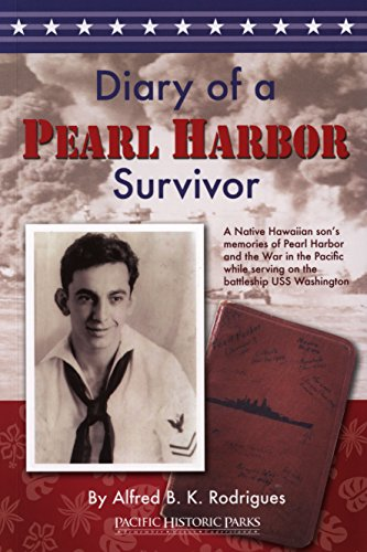 Diary of a Pearl Harbor Survivor: Alfred B. K.