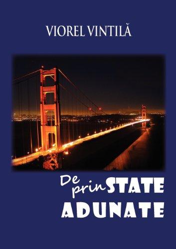 9781936629145: De prin State adunate (Romanian Edition)