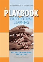 9781936630042: A Playbook for Professional Learning: Putting the Standards Into Action