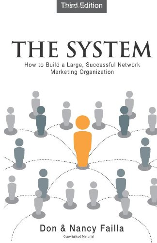 9781936631018: The System: How to Build a Large, Successful Network Marketing Organization