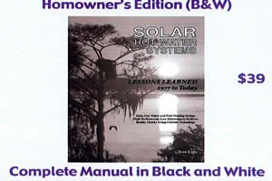 9781936634699: Solar Hot Water Systems: Lessons Learned 1977 to Today (Homeowner Edition (B&W))