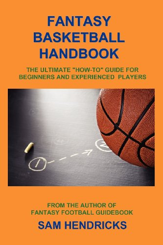 9781936635092: Fantasy Basketball Handbook: The Ultimate How-To Guide for Beginners and Experienced Players