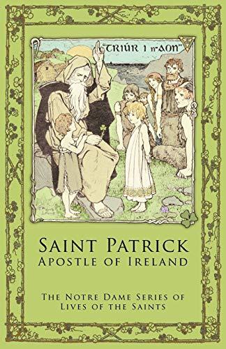 9781936639106: St. Patrick: Apostle of Ireland
