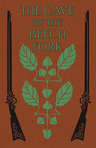9781936639465: The Cave by the Beech Fork: A Story of Kentucky