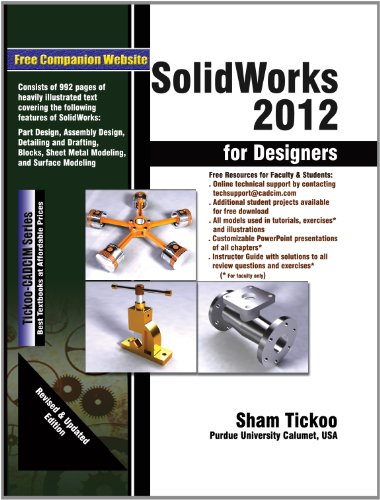SolidWorks 2012 for Designers: Prof. Sham Tickoo