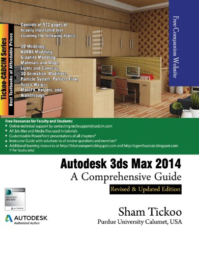 Autodesk 3ds Max 2014: A Comprehensive Guide: Prof. Sham Tickoo Purdue Univ., CADCIM Technologies