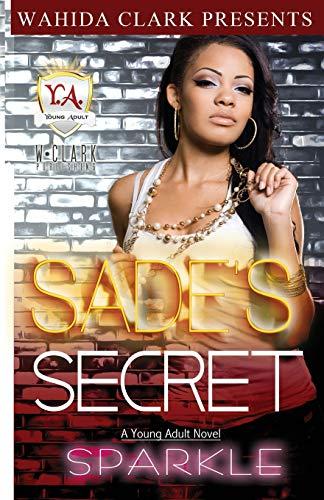 9781936649433: Sade's Secret (Wahida Clark Presents a Young Adult Novel)