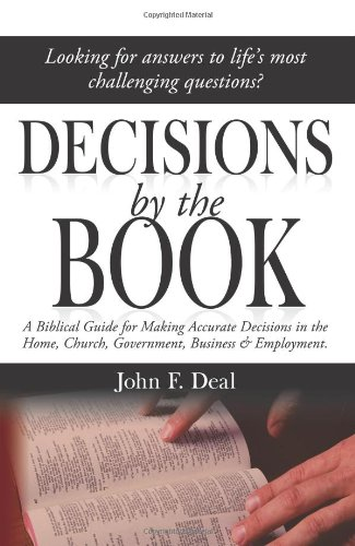 Decisions by the Book: Deal, John F.