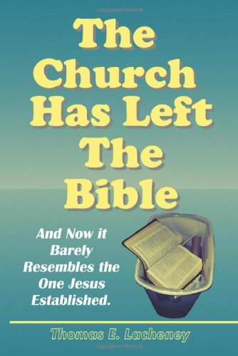 9781936656042: The Church Has Left the Bible