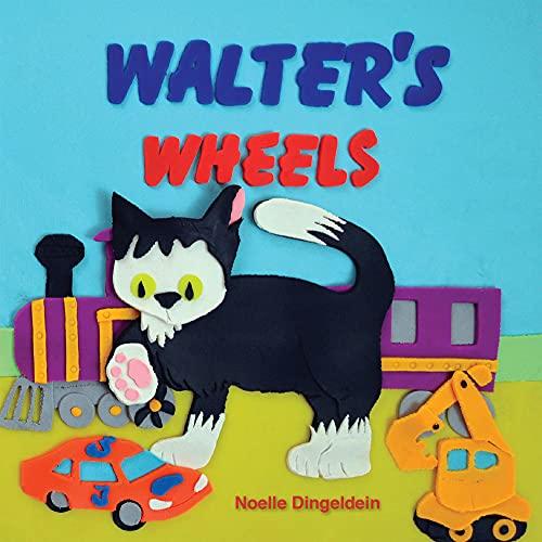9781936669363: Walter's Wheels