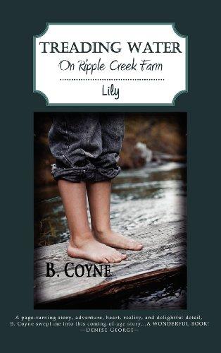 9781936670062: Treading Water on Ripple Creek Farm: Lily