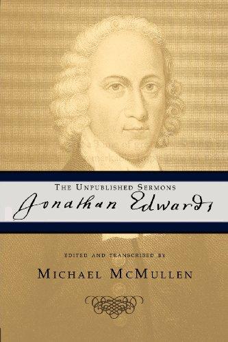 9781936670505: Jonathan Edwards: The Unpublished Sermons