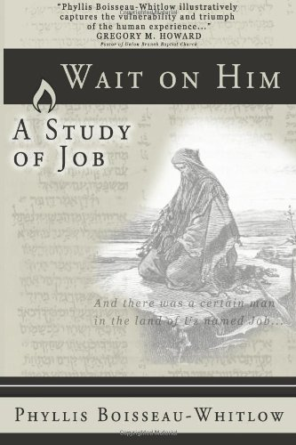 9781936670536: Wait on Him: A Study of Job