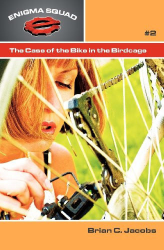 9781936672196: The Case of the Bike in the Birdcage: Volume 2 (Enigma Squad)