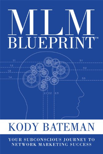 9781936677054: MLM Blueprint: Your Subconscious Journey to Network Marketing Success