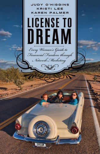 License to Dream: Every Woman's Guide to: Judy O'Higgins, Kristi