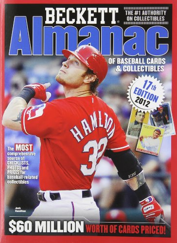 Beckett Almanac of Baseball Cards and Collectibles No. 17: 2012 Edition