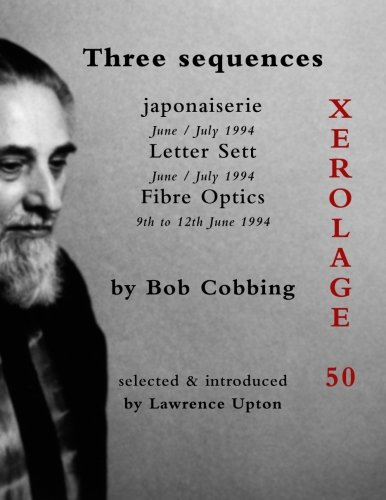 Three Sequences: 50: Bob Cobbing