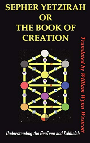9781936690008: SEPHER YETZIRAH OR THE BOOK OF CREATION: Understanding the Gra Tree and Kabbalah
