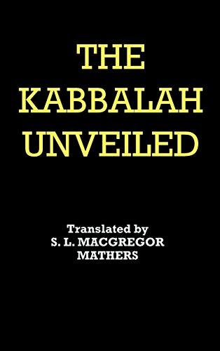 9781936690718: The Kabbalah Unveiled