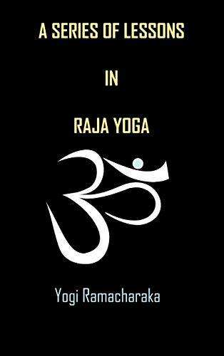 9781936690794: A Series of Lessons in Raja Yoga