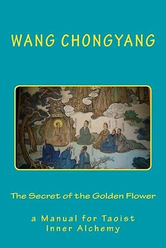 9781936690930: The Secret of the Golden Flower: a Manual for Taoist Inner Alchemy