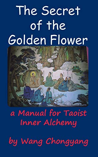 9781936690954: The Secret of the Golden Flower: A Manual for Taoist Inner Alchemy