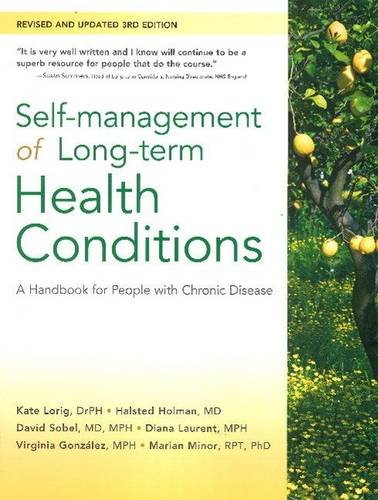 Self-Management of Long-Term Health Conditions: A Handbook for People with Chronic Disease: Dr. ...