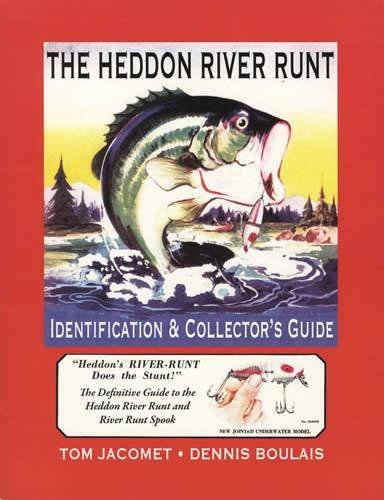 9781936702077: The Heddon River Runt Identification & Collector's Guide