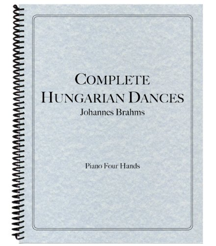 9781936710515: Hungarian Dances for Piano Four Hands, Complete